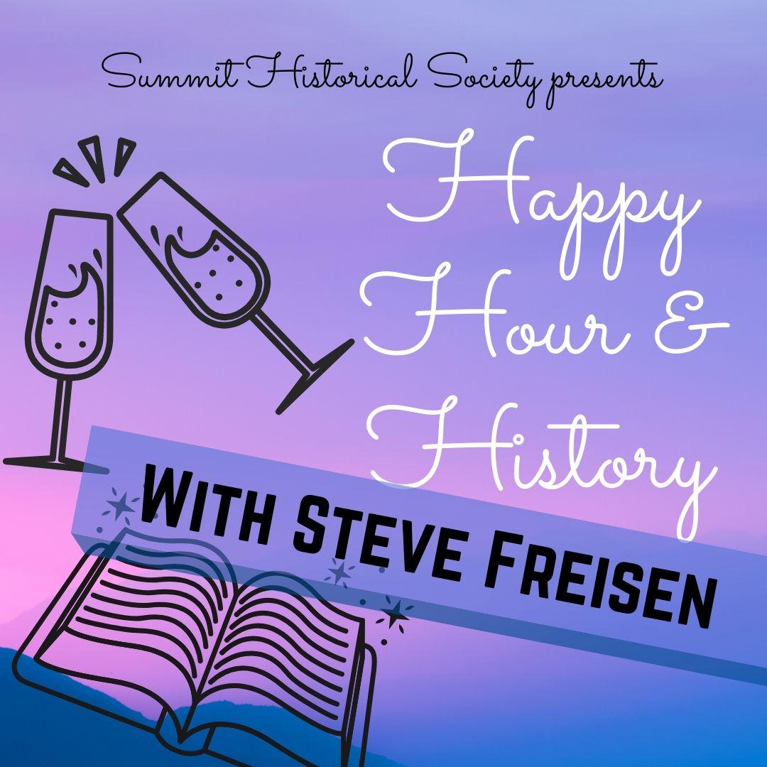 Happy Hour History w Steve
