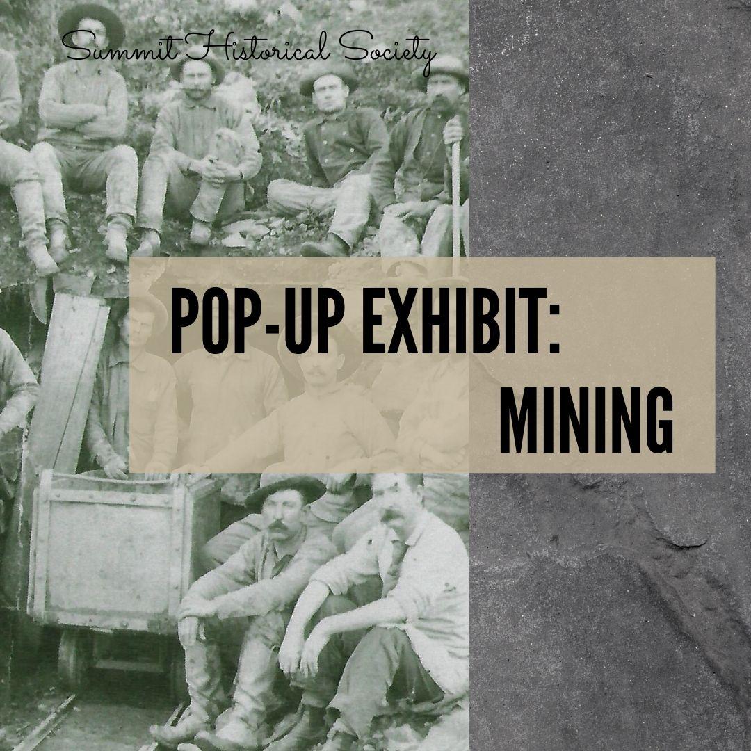 Pop Up Exhibit mining
