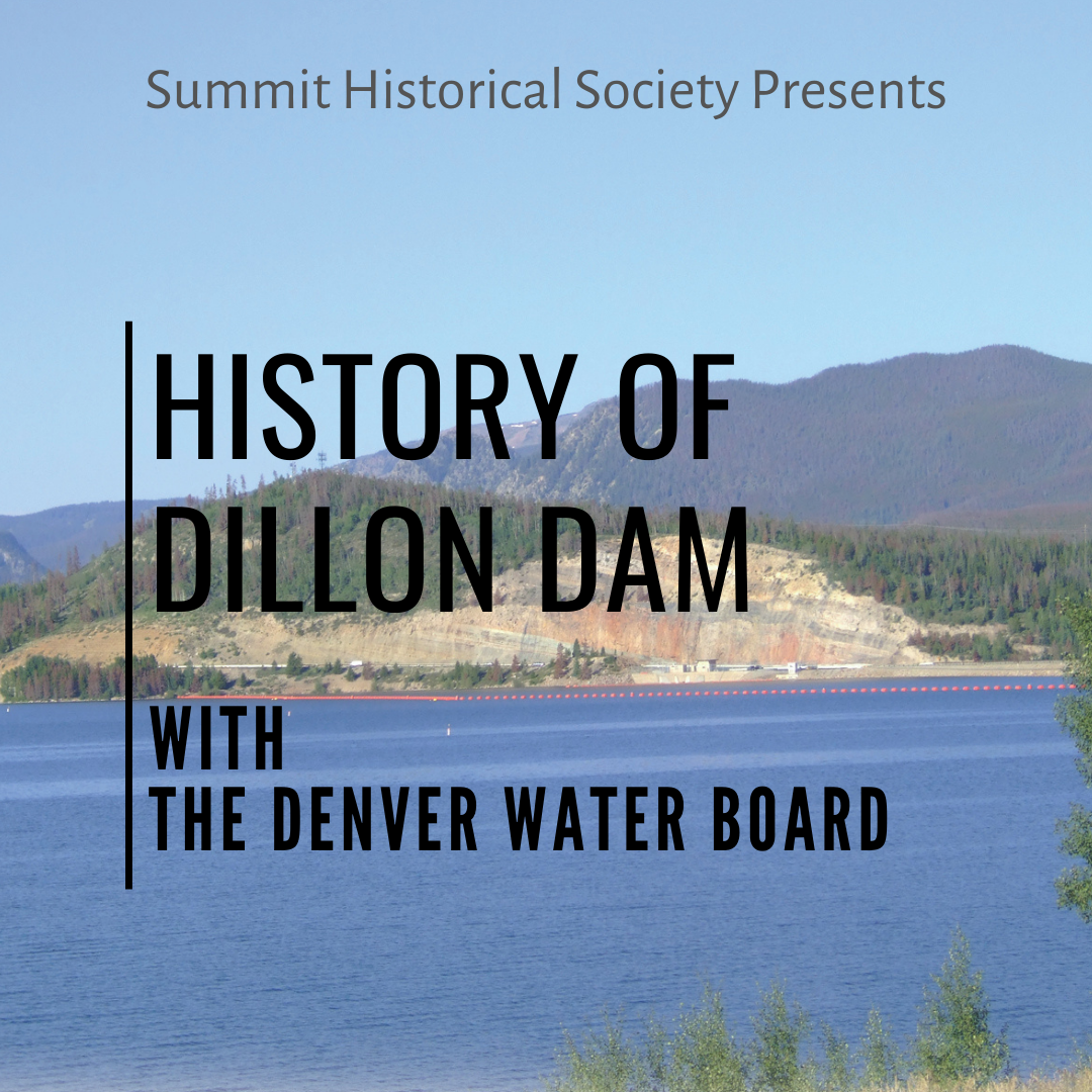 History of The Dillon Dam 1