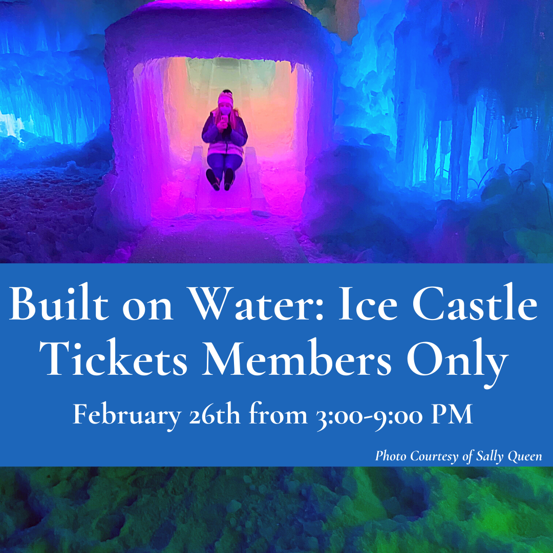 Built on Water Ice Castle Tickets 1